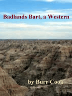 Badlands Bart, a Western
