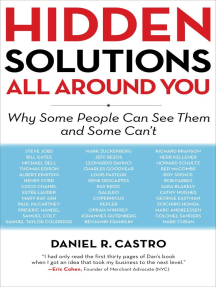 Hidden Solutions All Around You: Why Some People Can See Them and Some Can't