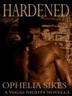 Hardened - A Vegas Nights Novella
