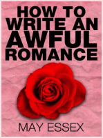 How To Write an Awful Romance