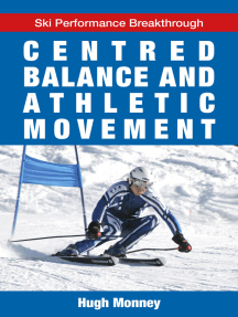 Centred Balance And Athletic Movement