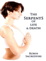 The Serpents of Life and Death