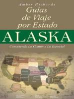 Alaska - Guías de Viajes por Estados – Conociendo lo Común y lo Esencial