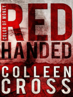 Red Handed: Katerina Carter Color of Money Mystery, #1