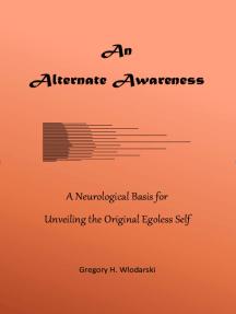 An Alternate Awareness