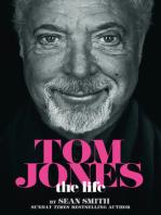 Tom Jones - The Life