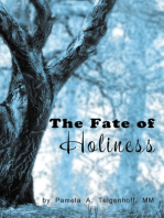The Fate of Holiness