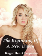 The Beginning Of A New Dawn