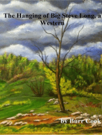 The Hanging of Big Steve Long, a Western