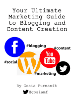Your Ultimate Marketing Guide to Blogging and Content Creation