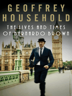 The Lives and Times of Bernardo Brown