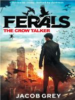 The Crow Talker (Ferals, Book 1)