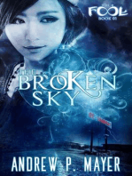 The Broken Sky (The FooL, #1)