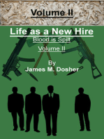 Life as a New Hire, Blood is Spilt, Volume II
