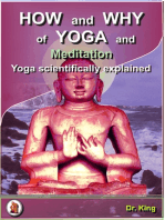 How and Why of Yoga and Meditation