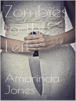 Zombies to The Left