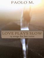 Love Plays Slow