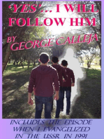 Yes... I Will Follow Him