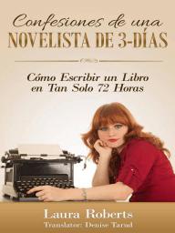 Confesiones De Una Novelista De 3-Días