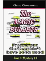 The Magic Bullets