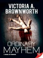 Ordinary Mayhem