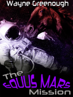 The Equus Mars Mission