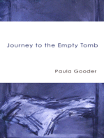 Journey to the Empty Tomb