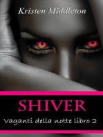 Vaganti della notte Libro 2 - Shiver