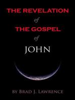 The Revelation of The Gospel of John