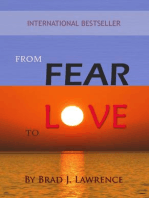 From Fear to Love