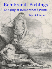 Rembrandt Etchings - Looking at Rembrandt's Prints