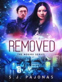 Removed: The Nogiku Series, #1
