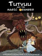 Tutvuu and the Magic Oranges