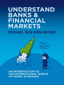 Understand Banks & Financial Markets: An Introduction to the International World of Money & Finance