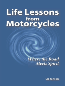 Life Lessons from Motorcycles: Where the Road Meets Spirit