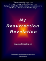 """My Resurrection Revelation"" (Jesus Speaking)"