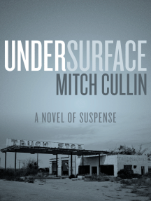 UnderSurface: A Novel of Suspense