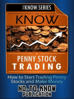 Know Penny Stock Trading: How to Start Trading Penny Stocks and Make Money