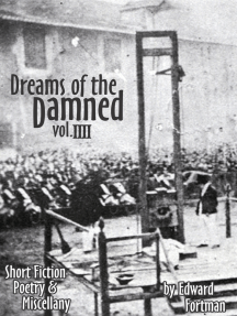 Dreams of the Damned, Vol. 4