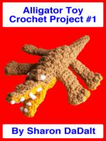 Alligator Toy Crochet Project #1