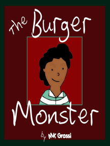 The Burger Monster (The Purpley-Pink House Series, #1)
