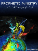 Prophetic Ministry - A Ministry of Life