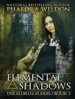 Elemental Shadows (The Eldritch Files, #2)
