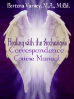 Healing with the Archangels Correspondence Course Manual
