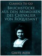 Bruchstücke aus den Memoiren des Chevalier von Roquesant