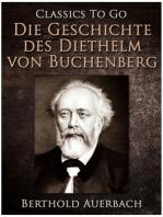 Die Geschichte des Diethelm von Buchenberg