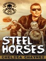 Steel Horses - Act 1 & 2 - Complete (MC Erotic Romance)
