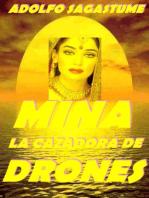 Mina, la Cazadora de Drones