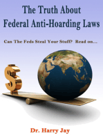 The Truth About Federal Anti-Hoarding Laws