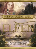 The Roilden Stones of Elf Mountain